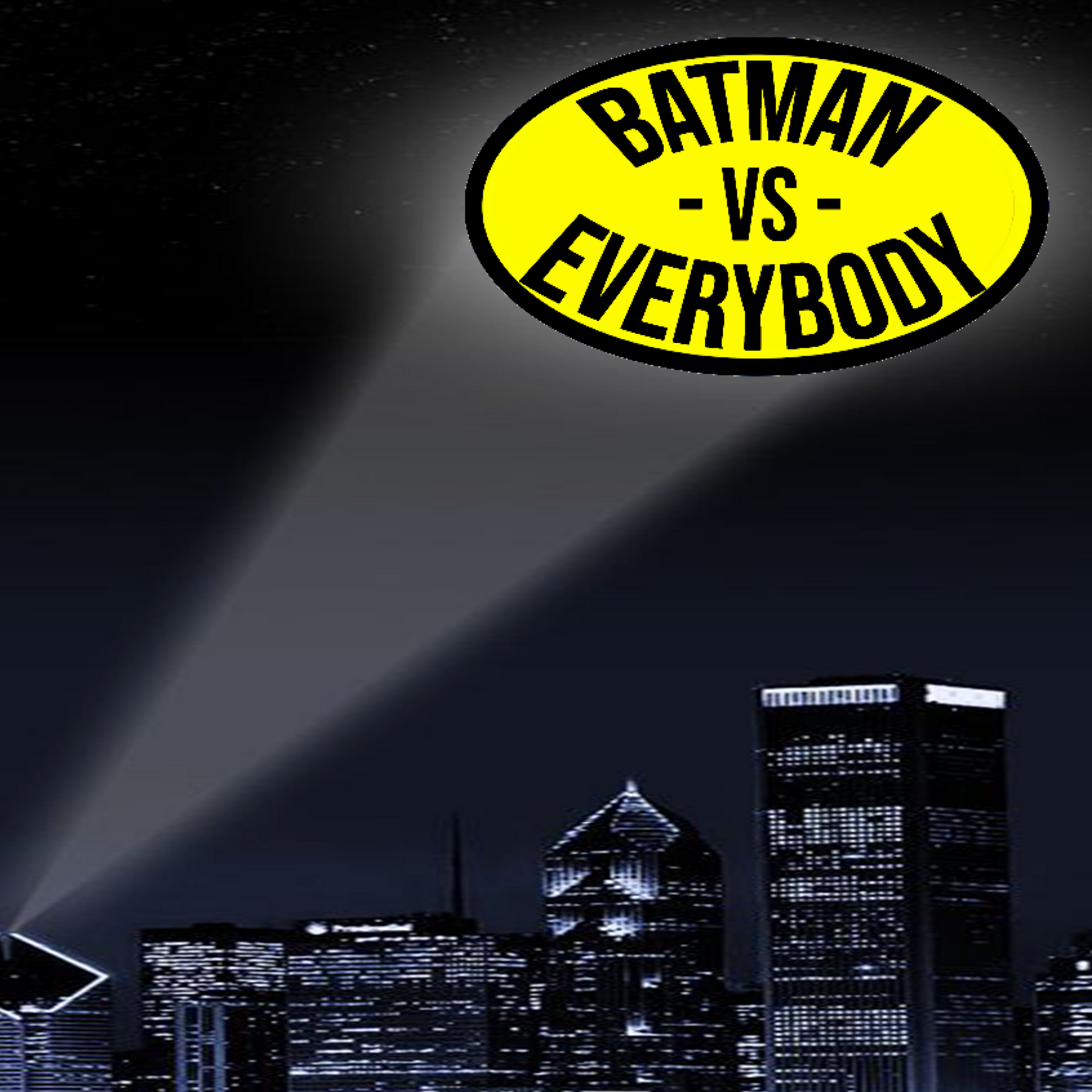 Batman VS Everybody